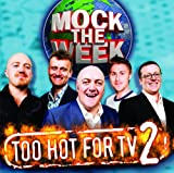 Mock The Week Mock The Week: Too Hot For TV 2