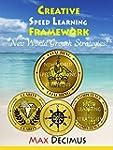 Creative Speed Learning Framework!: N...
