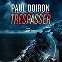 Trespasser Audiobook by Paul Doiron Narrated by Henry Leyva