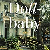 Dollbaby: A Novel | [Laura Lane McNeal]