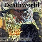 Deathworld | [Harry Harrison]