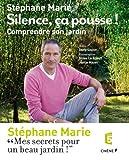 echange, troc Stéphane Marie - Silence, ça pousse ! Comprendre son jardin