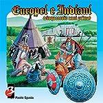 Europei e Indiani (500 anni prima) [Europeans and Indians (500 Years)] | Paolo Spada