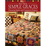 Simple Graces: Charming Quilts and Companion Projectsby Kim Diehl