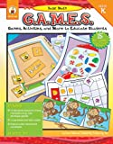 img - for Basic Math G.A.M.E.S., Grade K: Games, Activities, and More to Educate Students book / textbook / text book