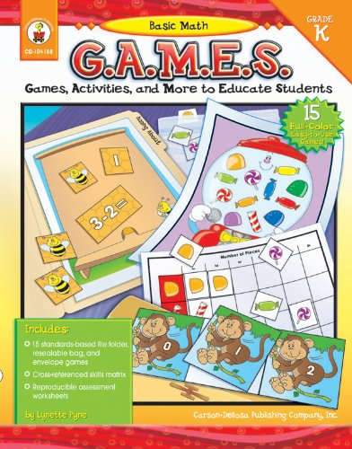 Basic Math G.A.M.E.S., Grade K: Games, Activities, and More to Educate Students PDF