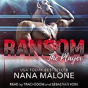 Ransom: The Player, Book 5 | Nana Malone