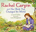 Rachel Carson and Her Book That Chang...