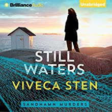 Still Waters: Sandhamn Murders, Book 1 (       UNABRIDGED) by Viveca Sten, Marlaine Delargy - translation Narrated by Angela Dawe