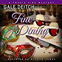 Fine Dining: A Trudie Fine Mystery, Book 2 (       UNABRIDGED) by Gale Deitch Narrated by Kristin James