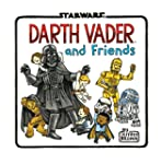 Darth Vader and Friends