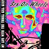 Sex On Wheelz / Farout 1 (Remixes) - 5 track Remix EP