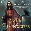 Heir to Sevenwaters: Sevenwaters, Book 4 Audiobook by Juliet Marillier Narrated by Rosalyn Landor