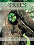 Trees: Their Use, Management, Cultiva...
