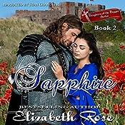 Sapphire: Daughters of the Dagger Series, Book 2 | Elizabeth Rose