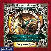 Der gläserne Fluch (Chroniken der Weltensucher 3) | Thomas Thiemeyer