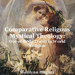 Comparative Religious Mystical Theology Audiobook