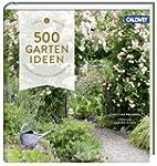 500 Gartenideen: Einfach, praktisch,...