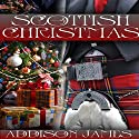 Scottish Christmas Audiobook by Addison James Narrated by Caroline Miller
