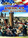 America's First Settlements (History of America) (1621697290) by Thompson, Linda