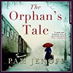 The Orphan's Tale   Pam Jenoff