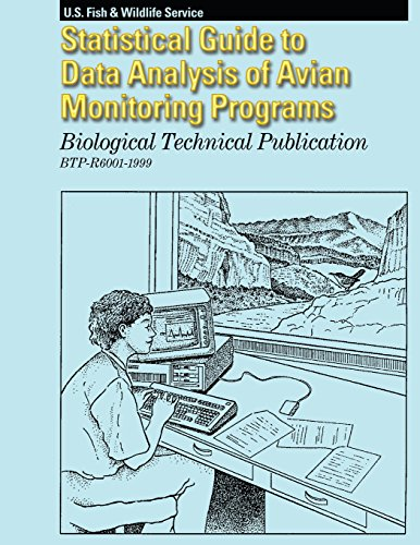 Statistical Guide to Data Analysis of Avian Monitoring Programs: Biological Technical Publication  BTP-R6001-1999