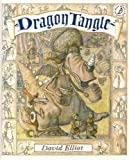 Dragontangle (Picture Books) (0590541668) by Elliot, David