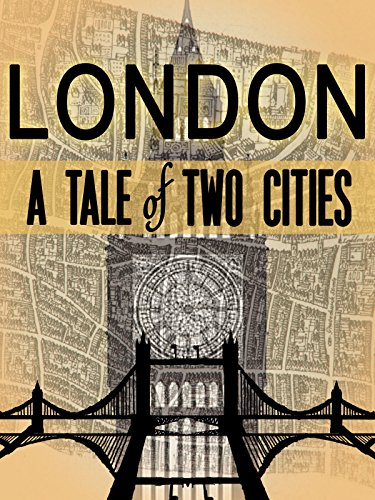 London: A Tale of Two Cities (English Subtitled)