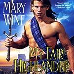 My Fair Highlander: English Tudor, Book 2   Mary Wine