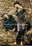 Reading the Pre-Raphaelites: Revised Edition
