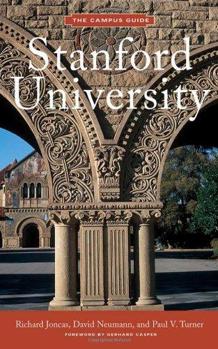 Stanford University: The Campus Guides, Joncas, Neuman  Turner