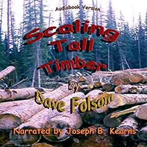 Scaling Tall Timber Audiobook
