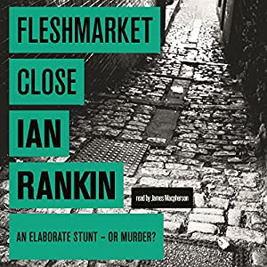 Fleshmarket Close | [Ian Rankin]