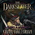 The Darkslayer, Book 2: Blades in the Night | Craig Halloran