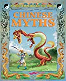 img - for Chinese Myths (Stories from Around the World) book / textbook / text book