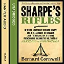 Sharpe's Rifles: The French Invasion of Galicia, January 1809: The Sharpe Series, Book 6 (       UNABRIDGED) by Bernard Cornwell Narrated by Rupert Farley