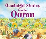 img - for Goodnight Stories from the Quran: Islamic Children's Books on the Quran, the Hadith and the Prophet Muhammad book / textbook / text book