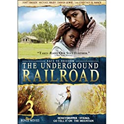Race to Freedom: The Underground Railroad Inlcudes 3 Bonus Movies
