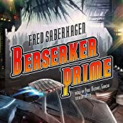 Berserker Prime | Fred Saberhagen