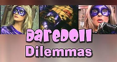 The DareDoll Dilemmas, Greatest Perils (Vol. 1)