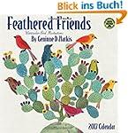 Feathered Friends 2017 Wall Calendar:...
