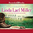 Emma and the Outlaw Audiobook by Linda Lael Miller Narrated by Pilar Witherspoon