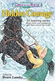 Girls to the Rescue #3 - Hidden Courage: 10 inspiring stories about clever and courageous girls from around the world