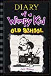 Old School (Diary of a Wimpy Kid #10)