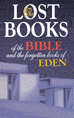 Lost Books of the Bible and the Forgotten Books of Eden (The Lost World Of Adam And Eve compare prices)