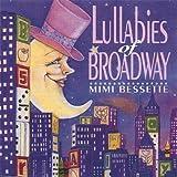 echange, troc Mimi Bessette - Lullabies of Broadway