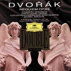 Dvor�k: Requiem op. 89 / 6 chants bibliques op. 99