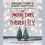 The Twelve Days of Dash & Lily | Rachel Cohn,David Levithan