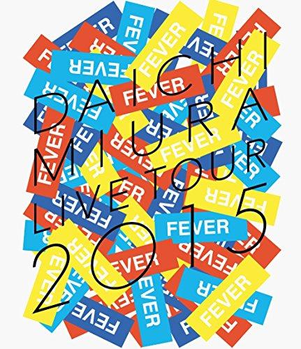 "DAICHI MIURA LIVE TOUR 2015 ""FEVER""(BD+スマプラ) [Blu-ray]"