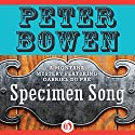 Specimen Song: A Gabriel Du Pre Mystery, Book 2 Audiobook by Peter Bowen Narrated by Jim Meskimen